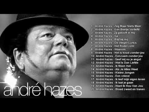 André Hazes beste liedjes – Best Songs of André Hazes – Greatest Hits